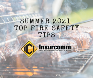 Summer 2021 Top Fire Safety Tips Insurcomm